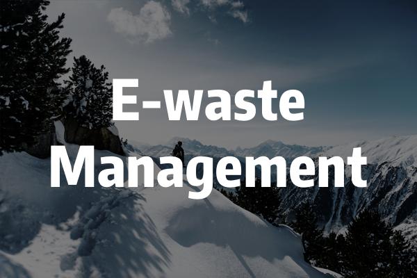 E-waste Management