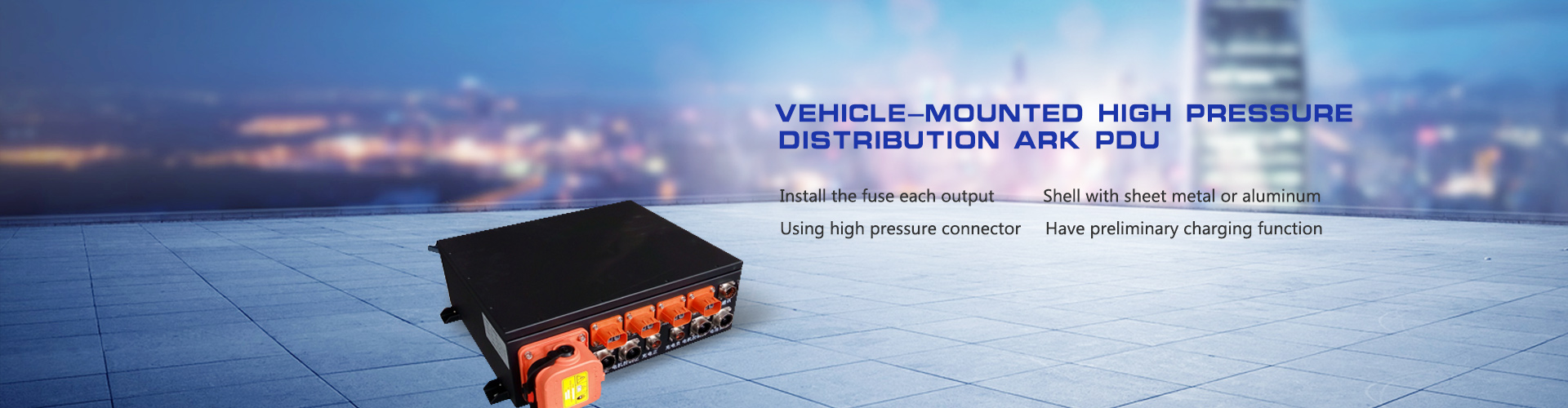 Vehicle-mounted high pressure distribution ark PDU