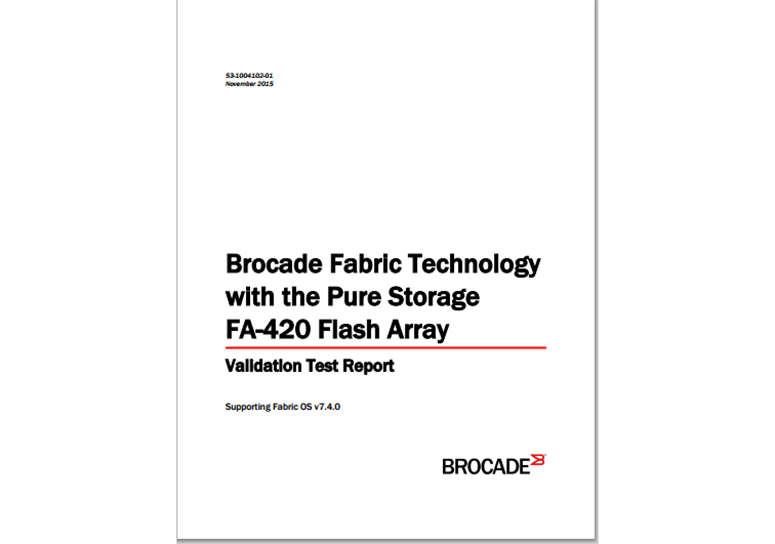 Brocade Fabric Technology with the Pure Storage FA-420 Flash