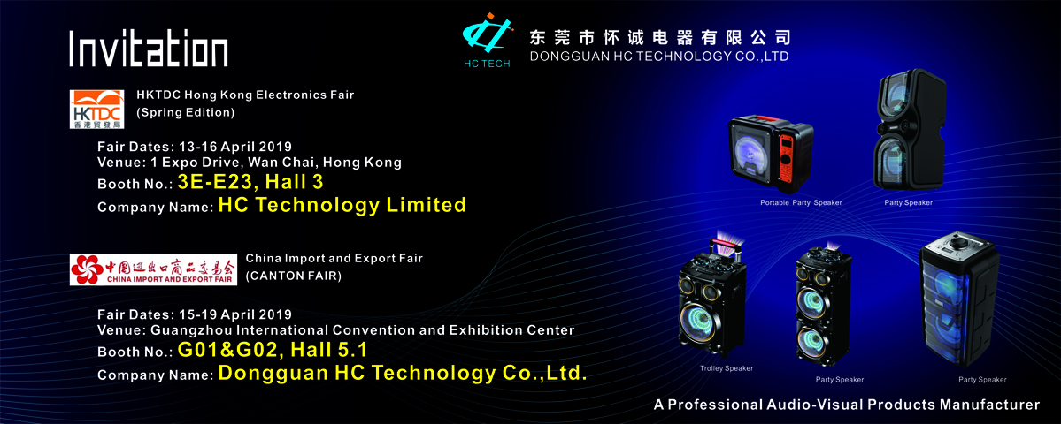 Welcome to visit our booths at Hong Kong Electronics Fair and Canton fair